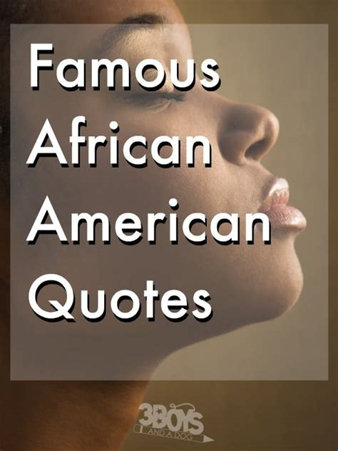 Famous African American Quotes On Faith, Love, And Success