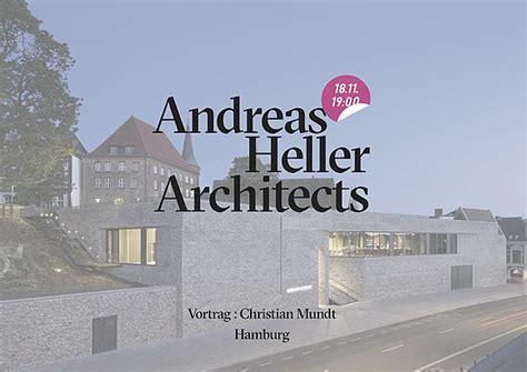 wann setzt sträucher um mittwochsreihe form and structure andreas heller architects treffpunkt architektur