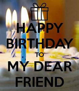 Happy Birthday Dear Friend With Cake Pictures, Photos, and ...