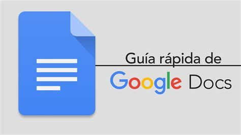 google docs una gu 237 a r 225 pida youtube