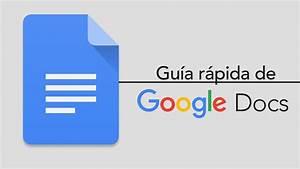 Google Docs  Una Gu U00eda R U00e1pida