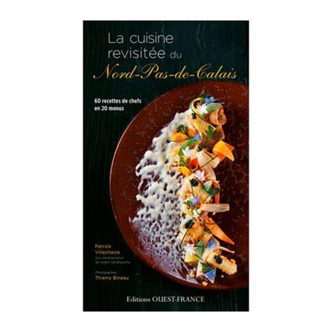 cuisine ch麩e la cuisine du nord 28 images la cuisine du nord et du pas de calais tourisme nord