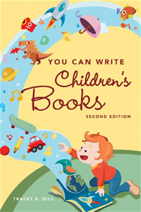 how to write a children s book a comprehensive look at how to write children s books nonfiction for