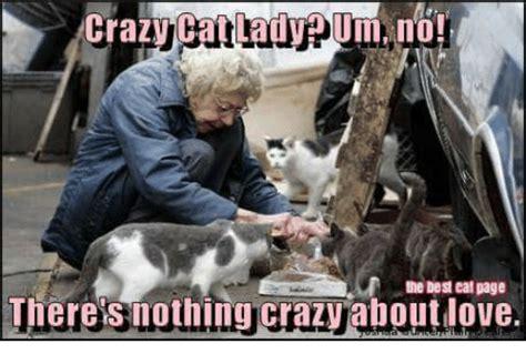 Cat Lady Memes - 25 best memes about crazy cats crazy cats memes