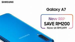 Samsung Galaxy A7  2018  Is Now At Rm1 099