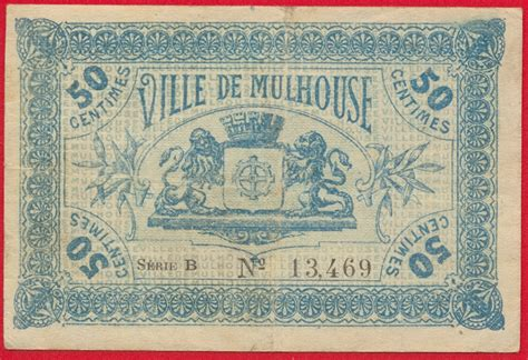 chambre des commerces mulhouse mulhouse 50 centimes 1918 fdcollector