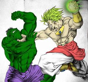 Hulk vs Broly | DReager1's Blog