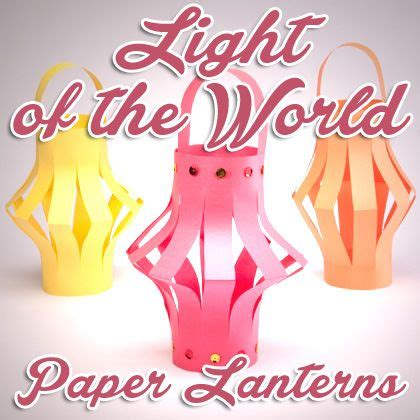 light of the world paper lanterns craft lantern craft 491 | f81c25e7716c25acba20cc462b3bfd67