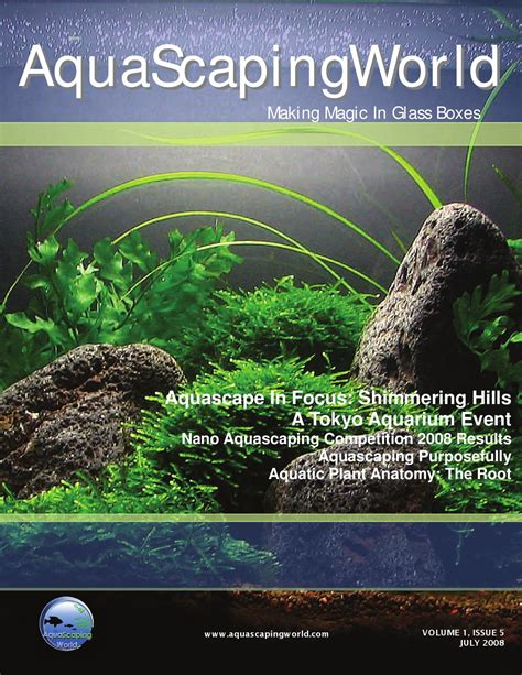 Aquascaping Magazine by Aquascaping World Magazine July 2008 By John N Issuu