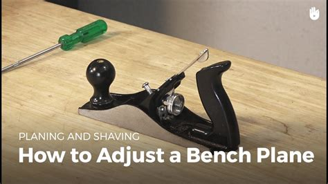adjust  bench plane woodworking youtube