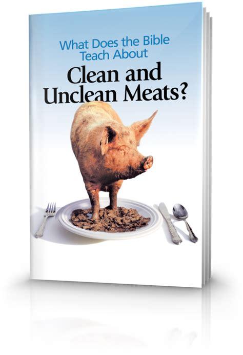 bible teach  clean  unclean meats united church  god