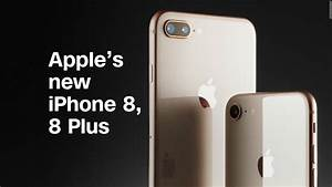 Iphone 8 Plus Auchan : apple 39 s new iphone 8 iphone 8 plus in 90 video tech ~ Carolinahurricanesstore.com Idées de Décoration