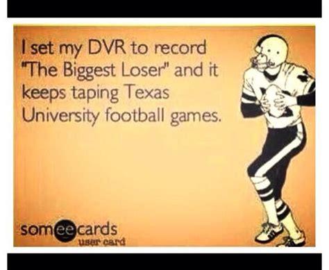 Texas Longhorn Memes - the biggest loser texas a m aggies vs texas longhorns game pinterest