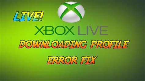 Xbox Live Profile Download Error Fix Easy Guide Youtube