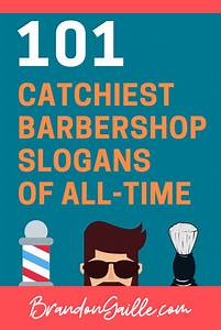 101 Catchy Barbershop Slogans And Taglines