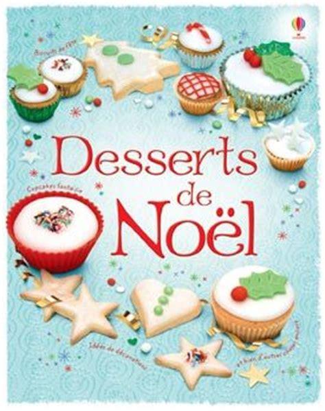 cuisine de a a z noel fiona patchett et nancy leschnikoff desserts de no 235 l liyah fr livre enfant shojo