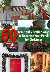 60 beautifully festive ways to decorate your porch for christmas diy crafts