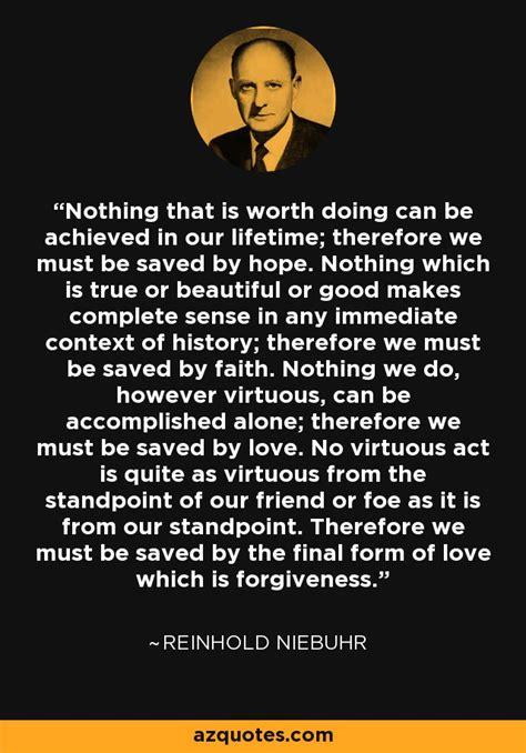 reinhold niebuhr quote    worth