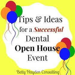 Tips And Ideas For Dental Office Open House Event Hayden