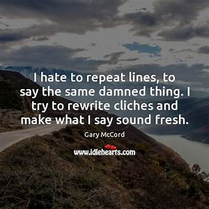 Quotes about Cliche / Picture Quotes and Images on Cliche ...