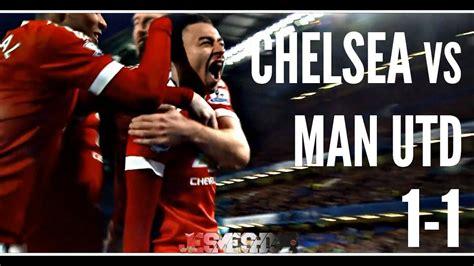 Chelsea vs Manchester United 1-1 (HD) - YouTube