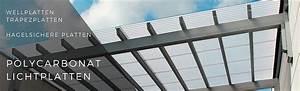 Wellplatten Polycarbonat Hagelfest : lichtplatten polycarbonat online kaufen ~ Orissabook.com Haus und Dekorationen