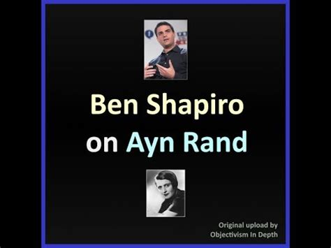 Check spelling or type a new query. Ben Shapiro on Ayn Rand and Yaron Brook - YouTube