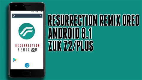 stable resurrection remix os oreo android
