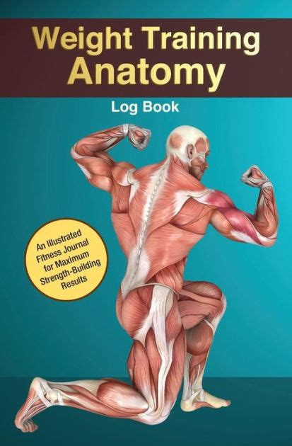 weight training log book weight training anatomy log book an illustrated fitness