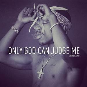Lyrics Zone - Gue: Only God Can Judge Me Lyrics - 2PAC LYRICS