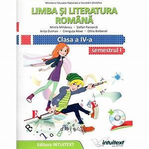 Limba Si Literatura Romana  Manual Pentru Clasa A Iv-a  Semestrul I   Ii