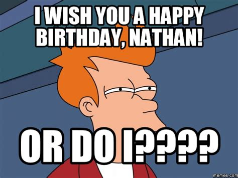 Nathan Meme - home memes com