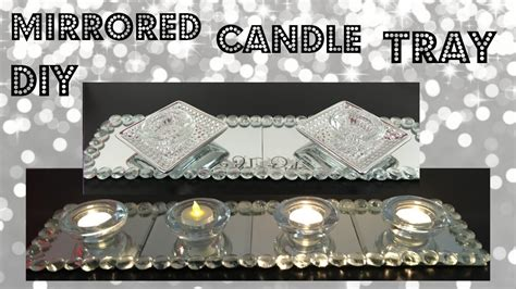diy glam mirrored candle tray dollar tree home decor youtube