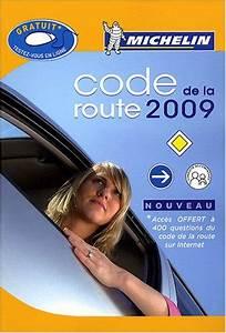 Code De La Route 2017 En Ligne : code de la route pdf t l charger de michelin inenisfe ~ Medecine-chirurgie-esthetiques.com Avis de Voitures