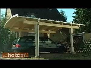 Carport Wohnmobil Selber Bauen : carport selber bauen carport aufbauen eines exklusiven bogendach carports von holzon youtube ~ Eleganceandgraceweddings.com Haus und Dekorationen