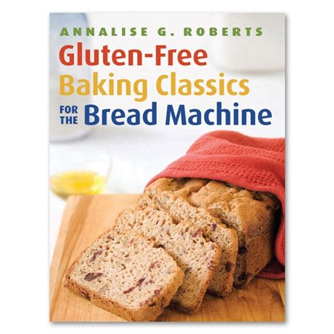 Bread machine creating your own yeast breads the recipes on the following pages are unique to the home bakery traditional by zojirushi. Zojirushi Gluten Free Recipe Book for Bread Machines, 72 ...