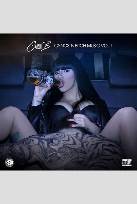 Gangsta Bitch Music Vol 1 Mixtape by Cardi B