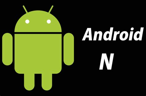 android 7 0 name android n uk release date name and feature rumours can