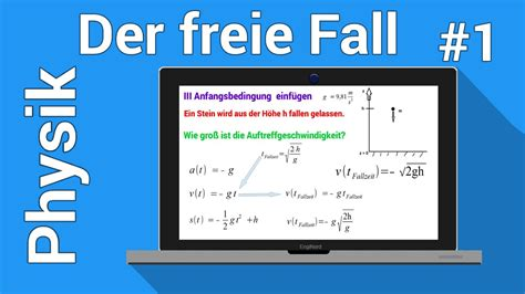 der freie fall bewegungsgleichung aufstellen  der physik