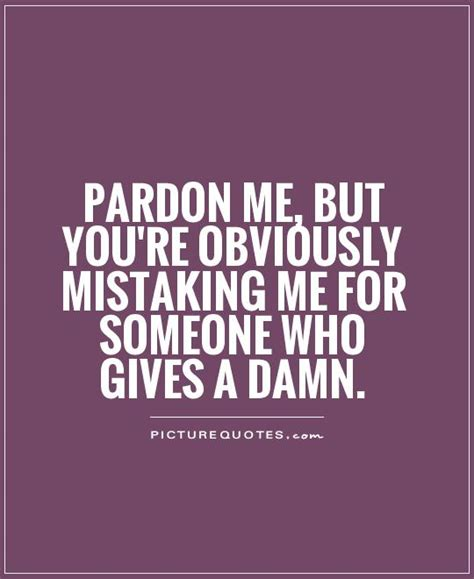 I Dont Give A Quotes I Dont Give A Crap Quotes Quotesgram