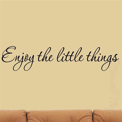 enjoy the things wall decal inspirational quotes home decor saying family last reviews