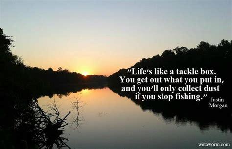 lifes   tackle box fishing quotes  jokes