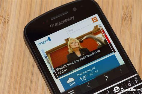 microsoft rolls out msn app for blackberry 10 crackberry