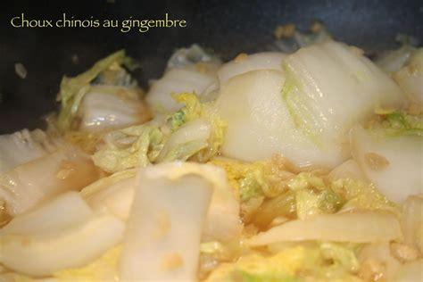 le gingembre en cuisine choux chinois au gingembre les 5 sens en cuisine