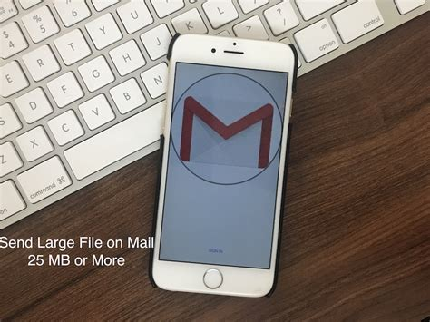 how to send large from iphone how to send large file in gmail mail from iphone 25 mb