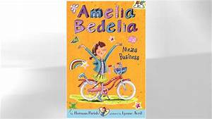Amelia Bedelia Turns 50 With a New Look and Over 35 ...