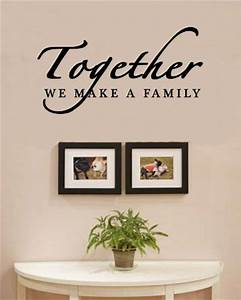 Together we make a family love home vinyl wall decals