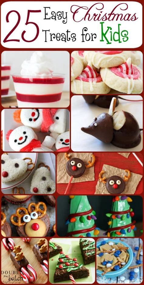 Try these traditional christmas dinner ideas and recipes and enjoy your favorite main dishes for the holidays, at food.com. 25 Easy Christmas Treats For Kids - Christmas Treat Ideas