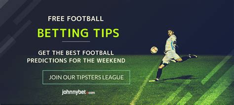 best tips football free football betting tips for the weekend best