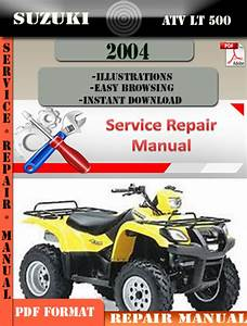 Suzuki Atv Lt 500 2004 Digital Factory Service Repair